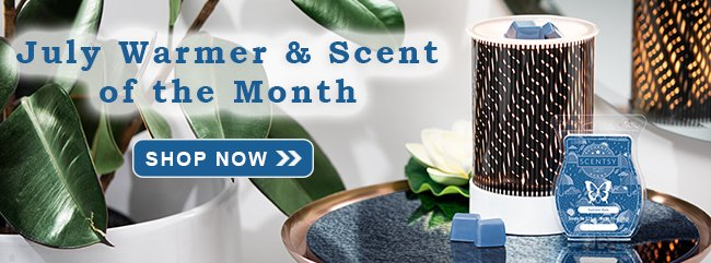 July Warmer and Scent of the Month